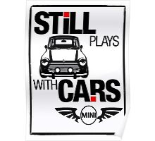 Still Plays with Mini cars Poster