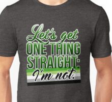 Let's Get One Thing Straight: I'm Not • Aromantic Version • LGBTQ* Unisex T-Shirt