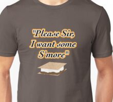 S'more? you want S'more? Unisex T-Shirt