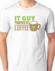 IT GUY powered by coffee Unisex T-Shirt
