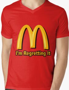 I'm Regretting It (McDonalds Parody) Mens V-Neck T-Shirt
