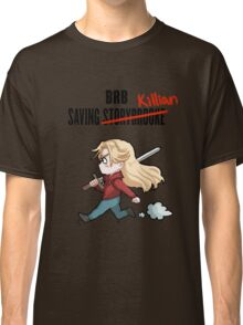 BRB -- Saving Killian Classic T-Shirt