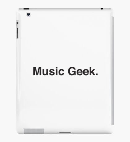 music geek.  iPad Case/Skin