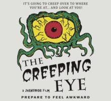 The Creeping Eye by jarhumor