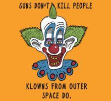 Killer Klowns Kill People by jarhumor