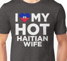I Love My Hot Haitian Wife Unisex T-Shirt