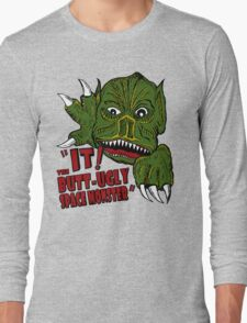 IT! Butt Ugly Space Monster Long Sleeve T-Shirt