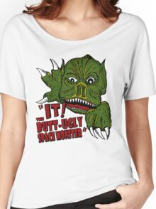 IT! Butt Ugly Space Monster Women's Relaxed Fit T-Shirt