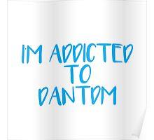 I'm Addicted To DanTDM Poster