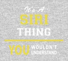 It's A SIRI thing, you wouldn't understand !! by satro