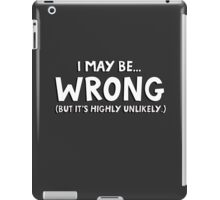 I may be wrong but it's highly unlikely. iPad Case/Skin