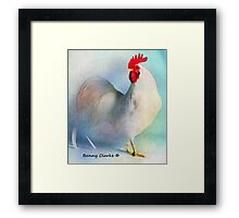 Mostly White:  Yankee Doodle Dandy (Fancy Chickens) Framed Print