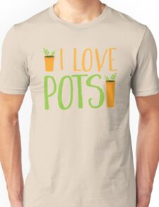 I LOVE POTS Unisex T-Shirt