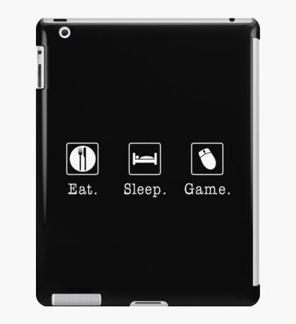 Eat. Sleep. Game. - PC iPad Case/Skin