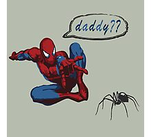 Spiderman - Are you my daddy? Photographic Print