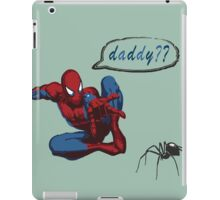 Spiderman - Are you my daddy? iPad Case/Skin