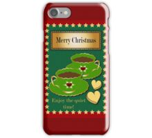 Merry Christmas - Enjoy the quiet time iPhone Case/Skin
