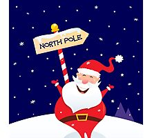 Happy Christmas Santa with North pole sign. A sign of North pole with happy Christmas Santa Photographic Print