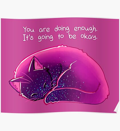 """You Are Doing Enough"" Cat Poster"