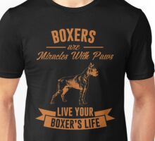 Boxers are miracles with paws Unisex T-Shirt