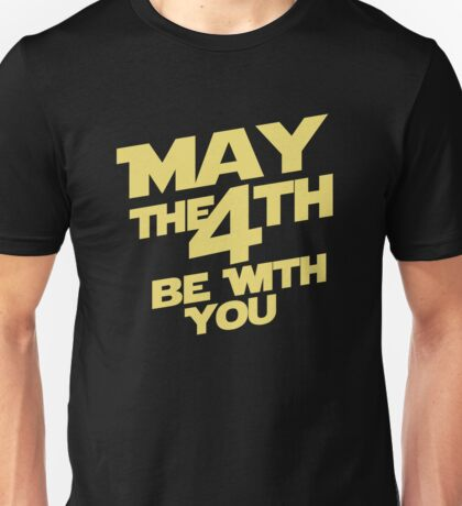 May the 4th Unisex T-Shirt