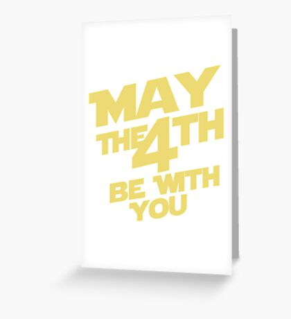 May the 4th Greeting Card
