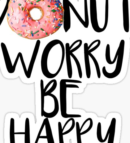 Donut Worry Sticker