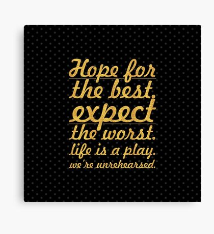 "Hope for the best...""Mel Brooks"" Life Inspirational Quote Canvas Print"