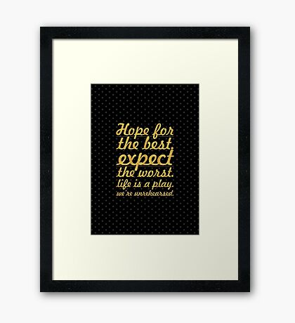 """Hope for the best...""""Mel Brooks"""" Life Inspirational Quote Framed Print"""