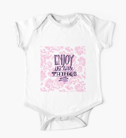 Enjoy the little things.typography,cool text,damask,floral,pattern,pink,white,modern,trendy One Piece - Short Sleeve
