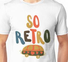so retro Unisex T-Shirt