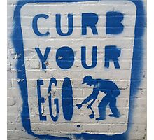 Curb Your Ego Photographic Print