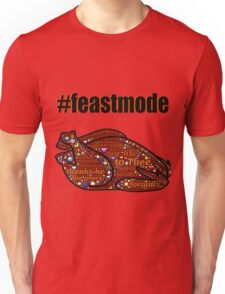 Feast Mode Thanksgiving Holiday Graphic Unisex T-Shirt