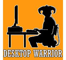 Desktop Warrior Photographic Print
