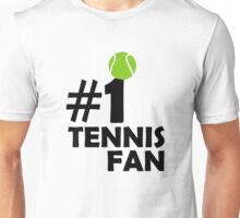 #1 Tennis Fan Unisex T-Shirt