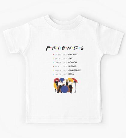Be like Friends • TV show Kids Tee