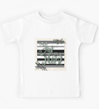 First noel.Typography,cool text,christmas,x-mas,first christmas,modern,trendy,vintage,pattern, Kids Tee