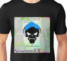 Vampyrism 101 Lesson 1 Unisex T-Shirt