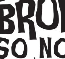 My Broom Broke So Now I Teach Sticker