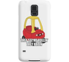 Cozy Coupe - They see me rollin'  Samsung Galaxy Case/Skin