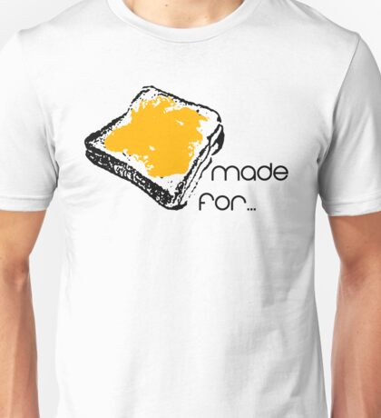 Made for each other (PBJT) - Couple Shirt Unisex T-Shirt