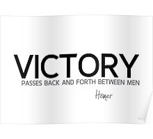 victory, back and forth - homer Poster