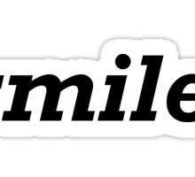 Smile. Sticker