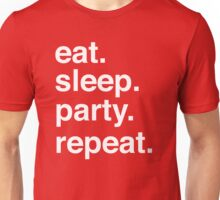 Eat Sleep Party Repeat Unisex T-Shirt