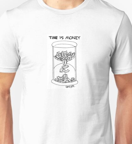 Time is Money! Unisex T-Shirt