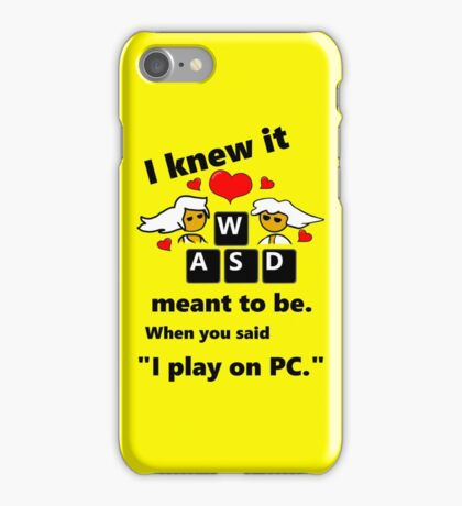 """Meant to be""  PC Master Race Steam Gamer Valentine iPhone Case/Skin"