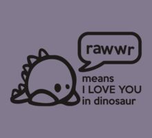 RAWWR - means I love you in dinosaur Kids Clothes