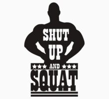 Shut up and squat Kids Tee