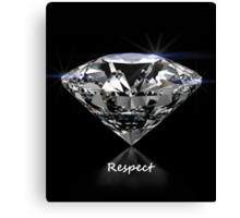 Diamond Shine & Respect Canvas Print