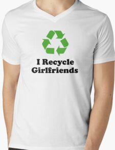 I Recycle Girlfriends Mens V-Neck T-Shirt